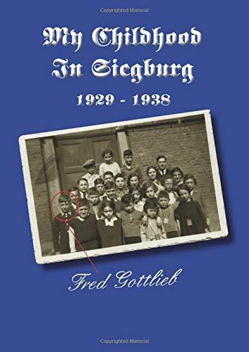 My Childhood In Siegburg: 1929-1938