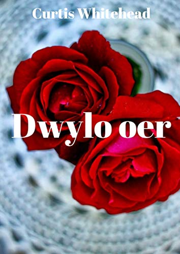 Dwylo oer (Welsh Edition) por Curtis  Whitehead