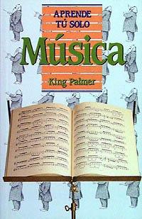 Música (Aprende Tú Solo) por King Palmer