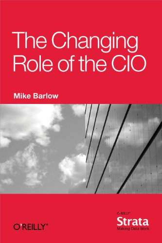 The Changing Role of the CIO by [Barlow, Mike]