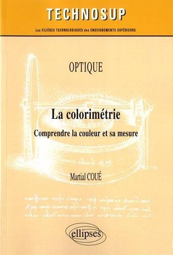 Optique La Colorimétrie Comprendre la Couleur et Sa Mesure Niveau C