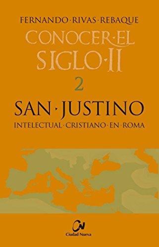 San Justino (Conocer el siglo II)