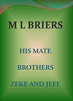 His Mate- Brothers- Zeke and Jeff (Lycan Romance) by [Briers, M L]