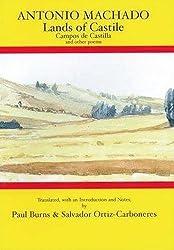 Antonio Machado: Lands of Castile and Other Poems (Aris & Phillips Hispanic Classics)