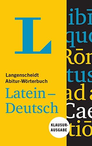 Langenscheidt Abitur-Wörterbuch Latein-Deutsch - Buch mit Online-Anbindung: Klausurausgabe, Latein-Deutsch (Langenscheidt Abitur-Wörterbücher)