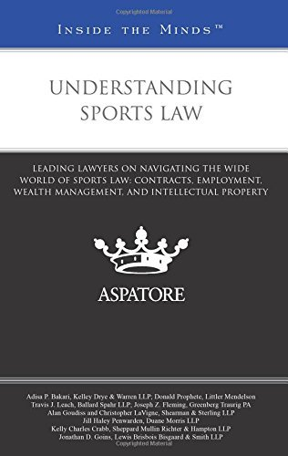 understanding-sports-law-leading-lawyers-on-navigating-the-wide-world-of-sports-law-contracts-employ