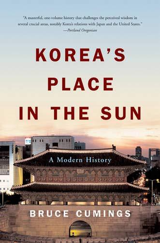 Korea's Place in the Sun: A Modern History por Bruce Cumings