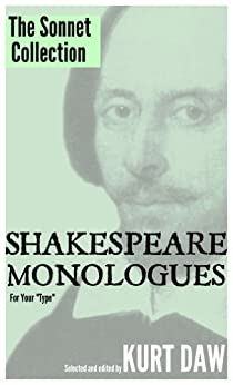 "10 Terrific Sonnets that Work for Auditions or Classroom Monologues (Shakespeare Monologues for Your ""Type"" Book 13) (English Edition) par [Shakespeare, William]"