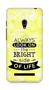 Amez Always look on the Bright Side of Life Back Cover For Asus Zenfone 5