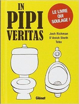 In Pipi Vritas de Josh Richman,Anish Sheth,Tbo ( 10 mars 2010 )
