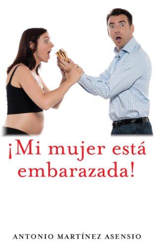 ¡Mi mujer está embarazada!