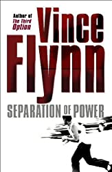Separation of Power by Vince Flynn (2003-06-02)