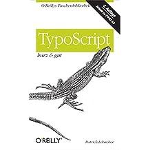 TypoScript kurz & gut (O'Reillys Taschenbibliothek)