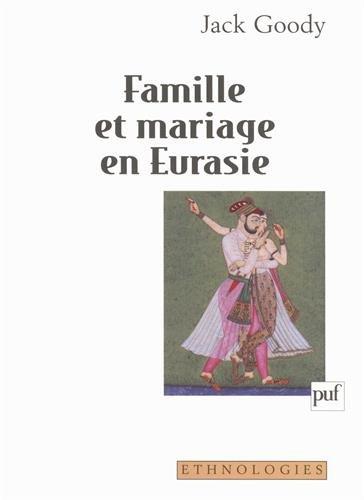 Famille et mariage en Eurasie