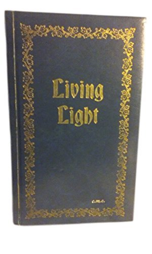 Living light: daily light in today's language by Edythe Draper (1972-08-06)