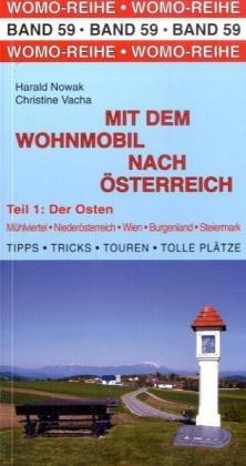 Mit dem Wohnmobil nach Österreich: Teil 1: Der Osten
