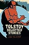 Tolstoy Selected Stories par Tolstoï