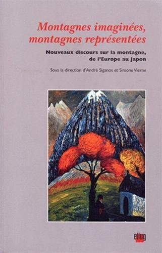 Montagnes imaginées, montagnes représentées par Siganos, Vierne