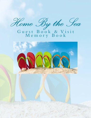 Home By the Sea: Guest Book & Visit Memory Book (Home Sea Decor)