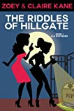 The Riddles of Hillgate (Z & C Mysteries Book 1)
