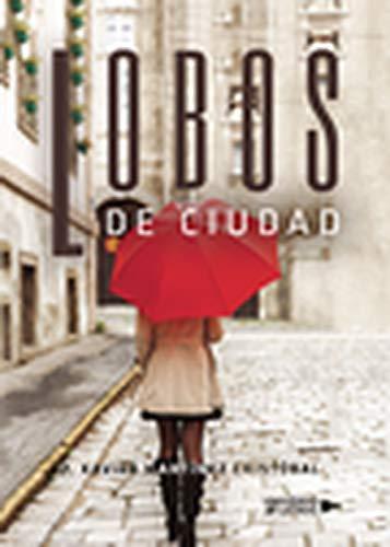 Lobos de ciudad eBook: Martínez Cristóbal, F. Xavier: Amazon.es ...