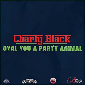 charly black gyal you a party animal mp3 song download