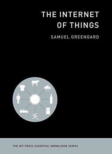 [(The Internet of Things)] [By (author) Samuel Greengard] published on (May, 2015)