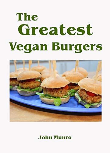 The Greatest Vegan Burgers (English Edition)