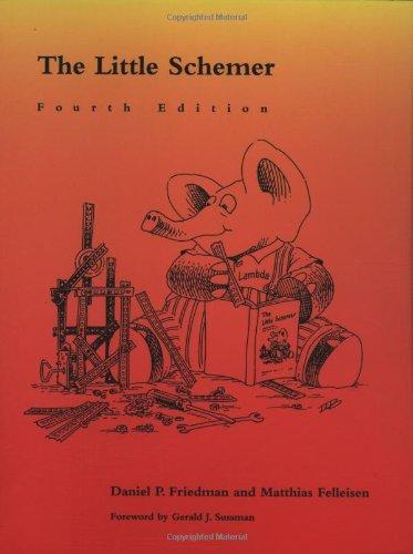 The Little Schemer (The MIT Press) por Daniel P. Friedman