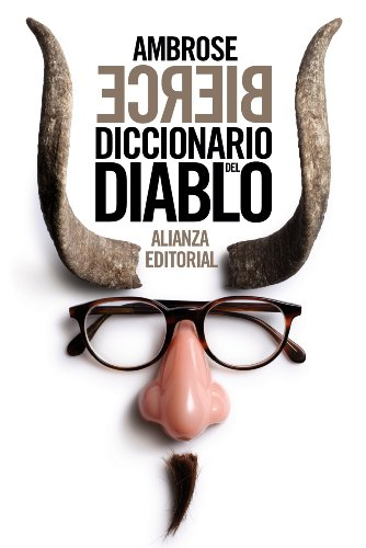 Diccionario del diablo (el libro de bolsillo - bibliotecas de autor - biblioteca bierce) EPUB Descargar gratis!