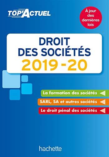 Top'Actuel Droit Des Sociétés 2019-2020 par  Christiane Lamassa, Marie-Claude Rialland, Elise Grosjean-Leccia
