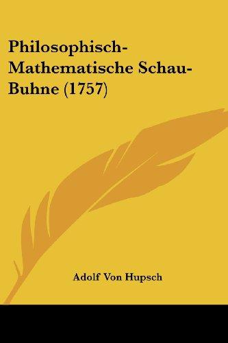Philosophisch-Mathematische Schau-Buhne (1757)