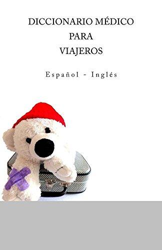 Descargar Libro DICCIONARIO MEDICO PARA VIAJEROS: Espanol - Ingles de Edita Ciglenecki