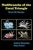 Nudibranchs of the Coral Triangle: Reef ID Books