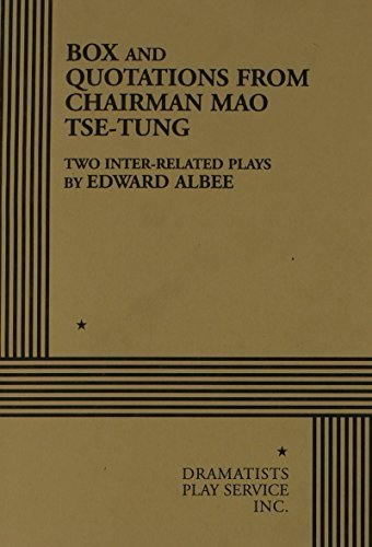 Box and Quotations From Chairman Mao Tse-Tung. by Edward Albee (1968-10-01)