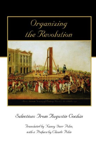 organizing-the-revolution-selections-from-augustin-cochin