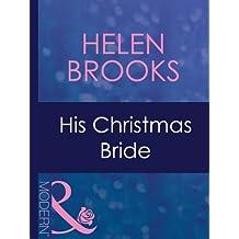 His Christmas Bride (Mills & Boon Modern)