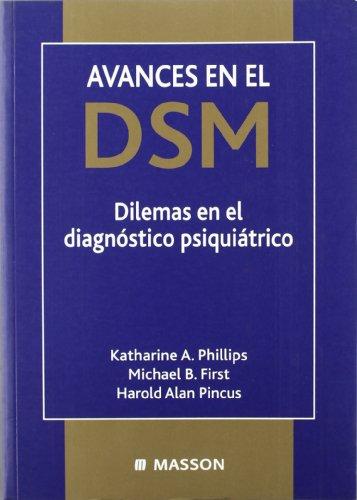 Avances en el DSM por K.A. Phillips