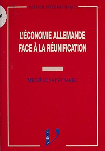 L'économie allemande face à la réunification (Gestion internationale) par Michèle Saint Marc