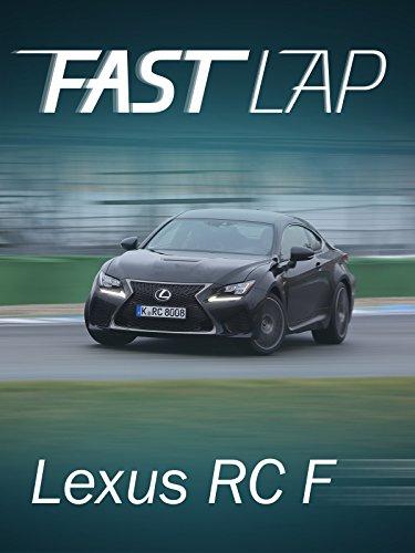 Fast Lap: Lexus RC F Hand Coupe