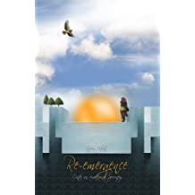 Re-emergence: Onto an emotional journey
