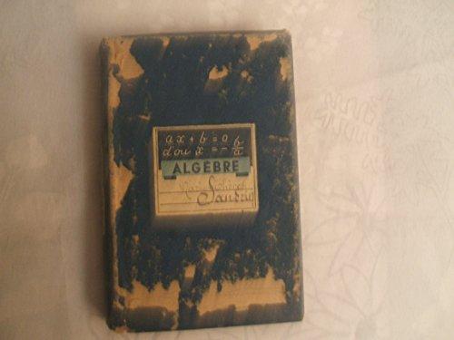 ALGEBRE ET NOTIONS DE TRIGONOMETRIE PRATIQUE PAR UNE REUNION DE PROFESSEURS CLASSES DE 5e,de 4e ET DE 3e ET 1re,2e,3e et 4e ANNEES DES C.C.//LIBRAIRIE GENERALE DE L'ENSEIGNEMENT LIBRE//1946//N°197C par ALGEBRE ET NOTIONS DE TRIGONOMETRIE PRATIQUE PAR UNE REUNION DE PROFESSEURS