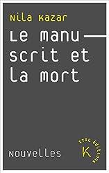 Le Manuscrit et la mort