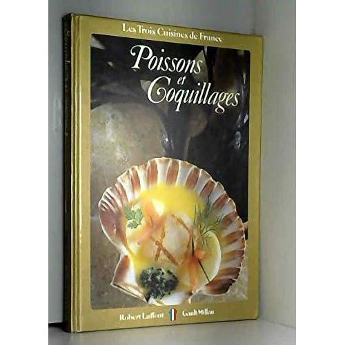 LES TROIS CUISINES DE France/NR 3 ENTREES AVEC POISSON OU COQUILLAGES