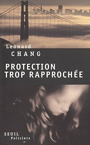Protection trop rapprochée