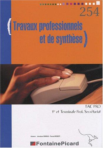 Travaux professionnels et de synthèse 1e et Tle Bac pro secrétariat