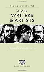 Sussex Writers & Artists (Sussex Guide) by Edward Lucie-Smith (2007-04-11)
