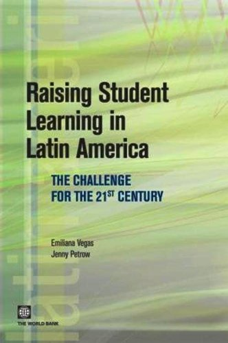 Raising Student Learning in Latin America: The Challenge for the 21st Century (Latin American Development Forum) (English Edition)