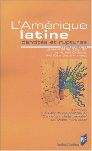 Amérique latine : Identités et ruptures