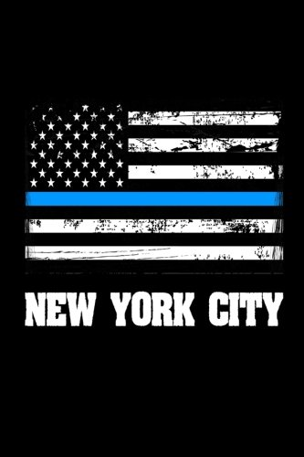 New York City: US Flag NYC Thin Blue Line Law Enforcement Gift. 6x9 lined notebook New York, New York City Flag